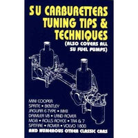 Su Carburetters Tuning Tips And Techniques: Also Covers All Su Fuel Pumps (Tips & Techniques S.) | ADLE International