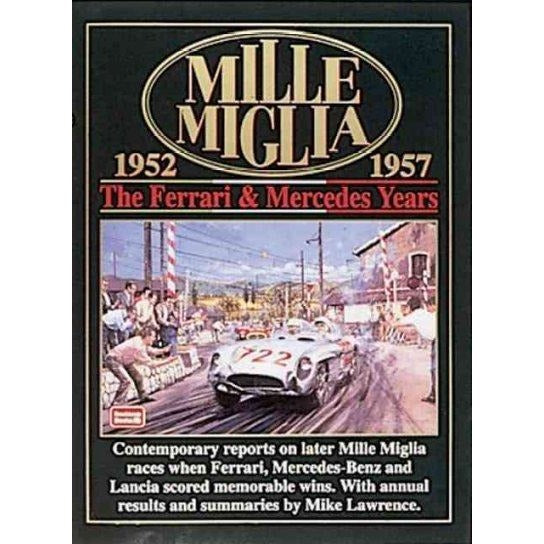 Mille Miglia 1952-1957: The Ferrari And Mercedes Years | ADLE International