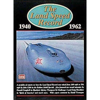 The Land Speed Record 1940-1962 | ADLE International