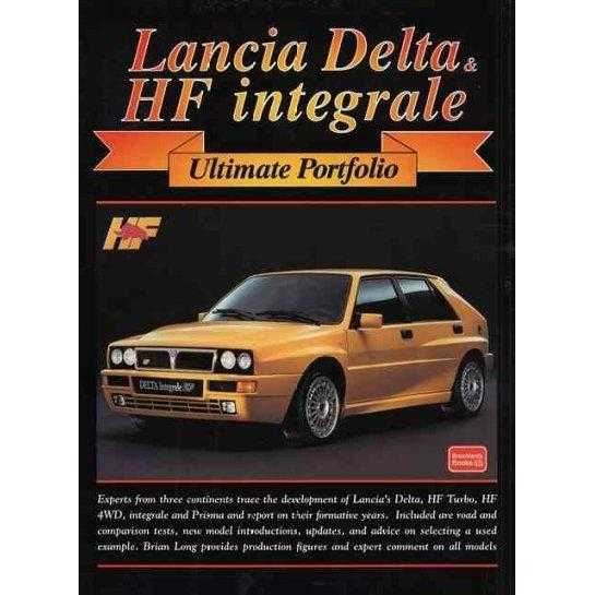 Lancia Delta & Hf Integrale: Ultimate Portfolio (Ultimate Portfolio) | ADLE International