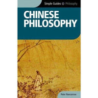 Chinese Philosophy (Simple Guides)