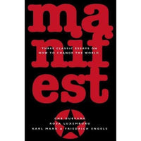 Manifesto: Three Classic Essays on How to Change the World | ADLE International
