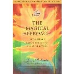 The Magical Approach: Seth Speaks About the Art of Creative Living (A Seth Book) | ADLE International