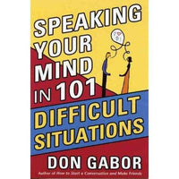 Speaking Your Mind in 101 Difficult Situations | ADLE International
