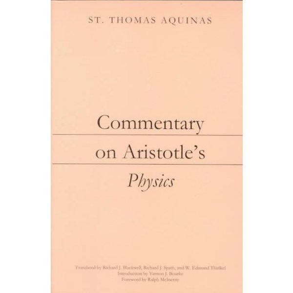 Commentary on Aristotle's Physics (Dumb Ox Books' Aristotelian Commentary Series)