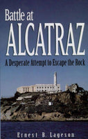Battle at Alcatraz: A Desperate Attempt to Escape the Rock