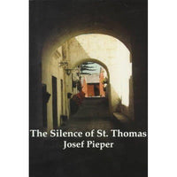 The Silence of St. Thomas: Three Essays | ADLE International