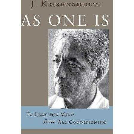 As One Is: To Free the Mind from All Conditioning | ADLE International