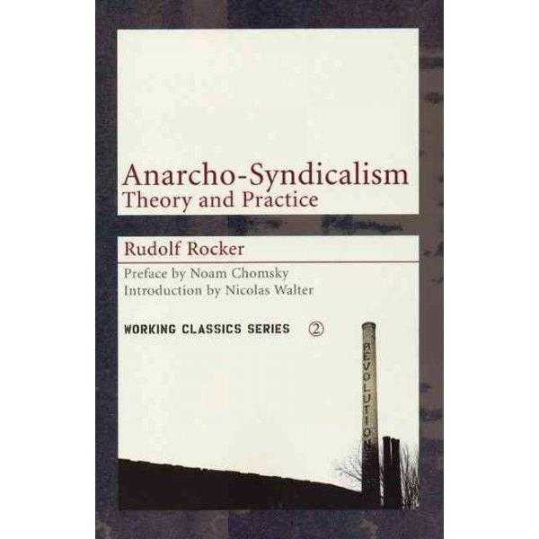 Anarcho-syndicalism: Theory and Practice (Working Classics) | ADLE International