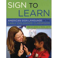 Sign To Learn: American Sign Language In The Early Childhood Classroom | ADLE International