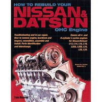 How to Rebuilt Your Nissan/Datsun Ohc Engine: Covers L-Series Engines 4-Cylinder 1968-1978, 6-Cylinder 1970-1984 | ADLE International