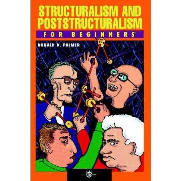 Structuralism and Poststructuralism for Beginners (For Beginners) | ADLE International