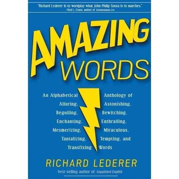 Amazing Words: An Alphabetical Anthology of Alluring, Astonishing, Astounding, Bedazzling | ADLE International