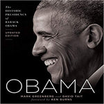 Obama: The Historic Presidency of Barack Obama - Updated Edition (Revised)