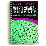 Large Print Word Search Puzzles: Over 200 Puzzles to Complete - Large Print