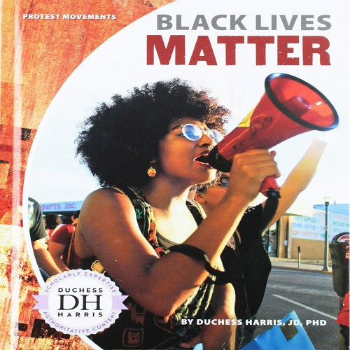 Black Lives Matter ( Protest Movements )