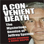 A Convenient Death: The Mysterious Demise of Jeffrey Epstein