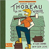 Little Naturalist: Henry David Thoreau in the Woods