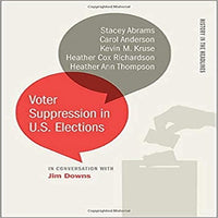 Voter Suppression in U.S. Elections ( History in the Headlines )