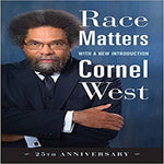 Race Matters, 25th Anniversary: With a New Introduction