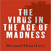 The Virus in the Age of Madness
