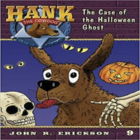 The Case of the Halloween Ghost ( Hank the Cowdog (Quality) #09 )