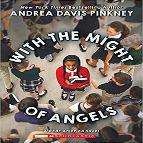 With the Might of Angels ( Dear America )