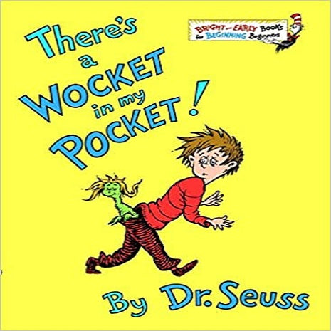 There's a Wocket in My Pocket! ( Bright & Early Books for Beginning Beginners )