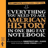 Everything You Need to Ace American History in One Big Fat Notebook ( Big Fat Notebooks )