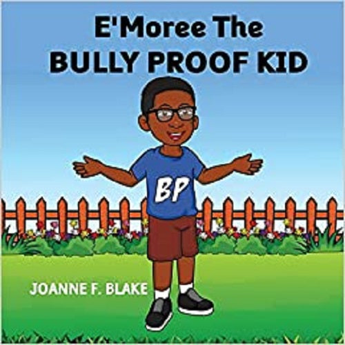 E'Moree The Bully Proof Kid