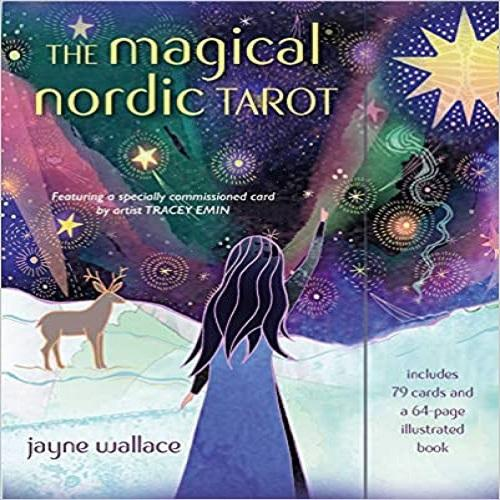 The Magical Nordic Tarot: Includes a Full Deck of 79 Cards and a 64-Page Illustrated Book [With Booklet]