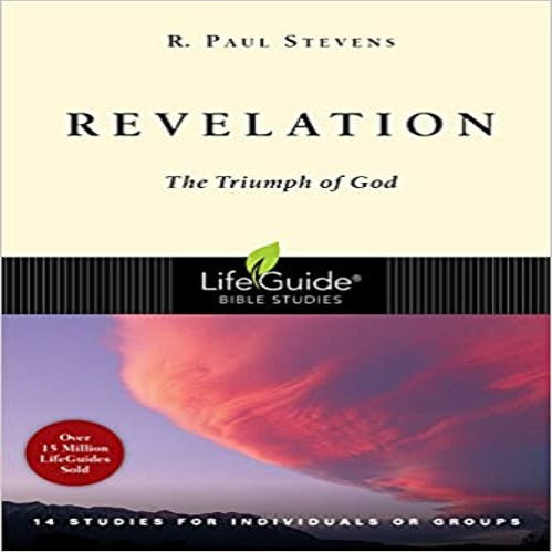 Revelation: The Triumph of God (Revised) ( Lifeguide Bible Studies )