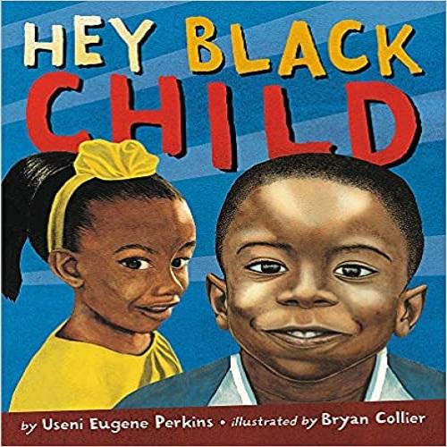 Hey Black Child