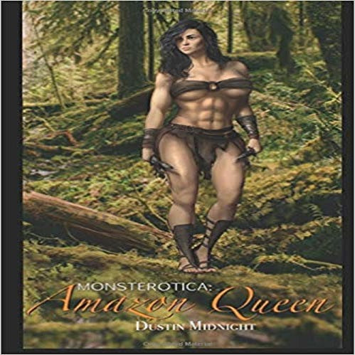 Monsterotica: The Amazon Queen ( Monsterotica #2 )