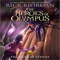 The Mark of Athena ( Heroes of Olympus #3 )