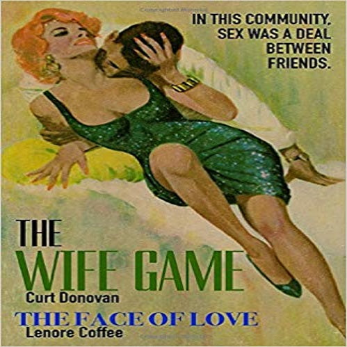 The Wife Game / The Face Of Love