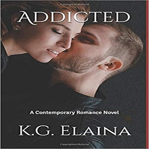 Addicted: A Contemporary Romance Novel