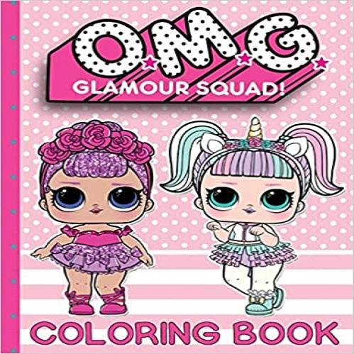 O.M.G. Glamour Squad: Coloring Book For Kids: Volume 1 ( O.M.G. Glamour Squad #1 )