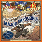 Major Impossible ( Nathan Hale's Hazardous Tales #9 )