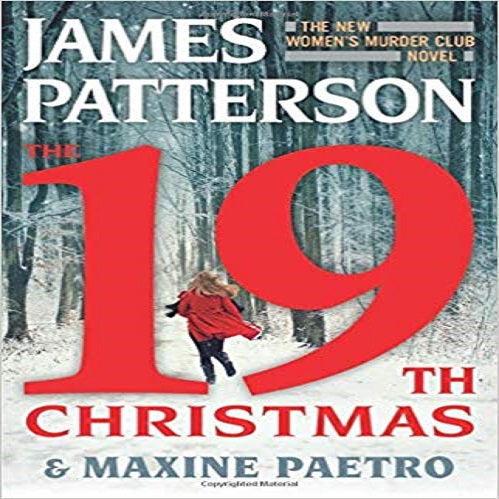 The 19th Christmas ( Women's Murder Club #19 )