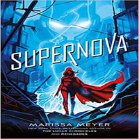 Supernova ( Renegades #3 )