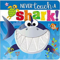 Never Touch a Shark ( Never Touch a )