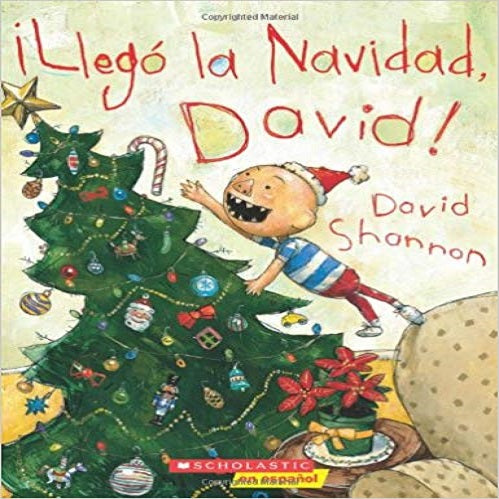 ¡llegó La Navidad, David! (It's Christmas, David!): (spanish Language Edition of It's Christ