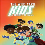 The Wild Card Kids: A Journey to Magic