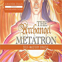 The Archangel Metatron Selfmastery Oracle (1ST ed.)