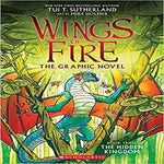 The Hidden Kingdom ( Wings of Fire Graphic Novel #3 )