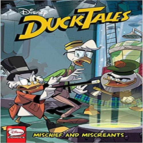 Ducktales: Mischief and Miscreants ( Duck Tales #6 )