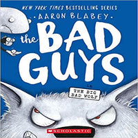 The Bad Guys in the Big Bad Wolf (the Bad Guys #9), Volume 9 ( Bad Guys #9 )