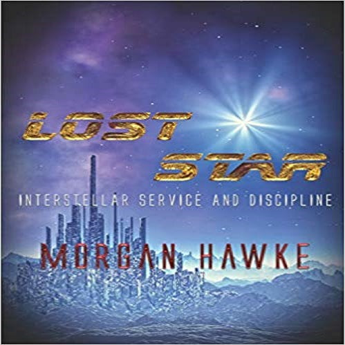 Lost Star ( Interstellar Service and Discipline #4 )