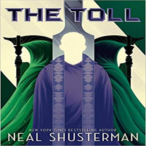 The Toll ( Arc of a Scythe #3 )